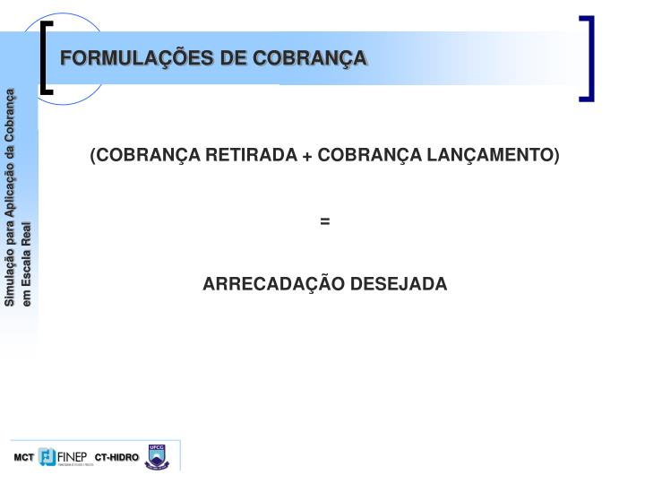 FORMULAÇÕES DE COBRANÇA