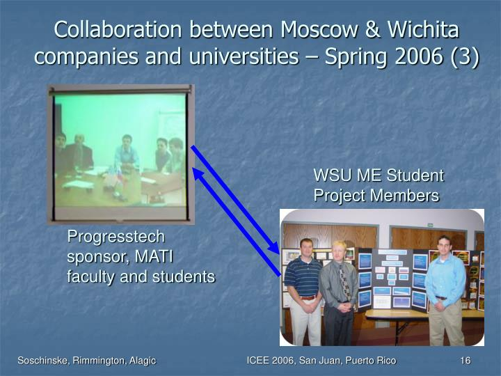 Collaboration between Moscow & Wichita companies and universities – Spring 2006 (3)