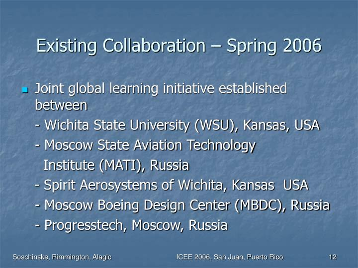 Existing Collaboration – Spring 2006