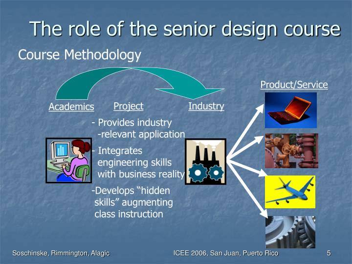 The role of the senior design course