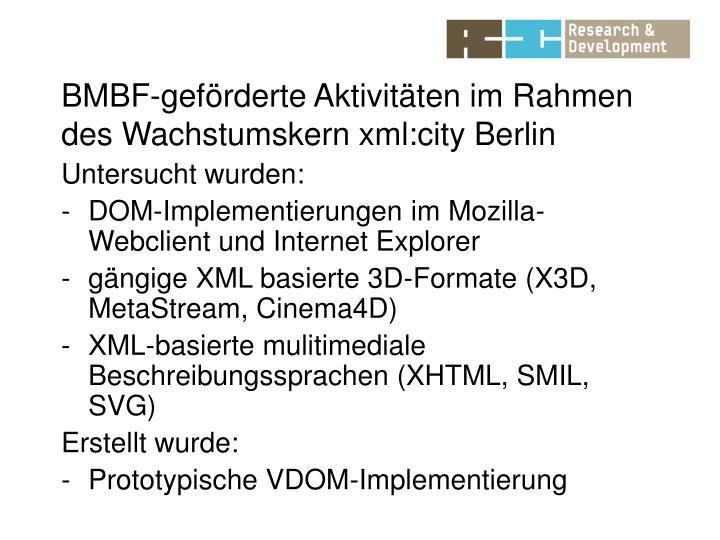 BMBF-geförderte Aktivitäten im Rahmen des Wachstumskern xml:city Berlin