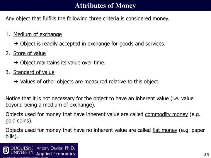 Attributes of Money