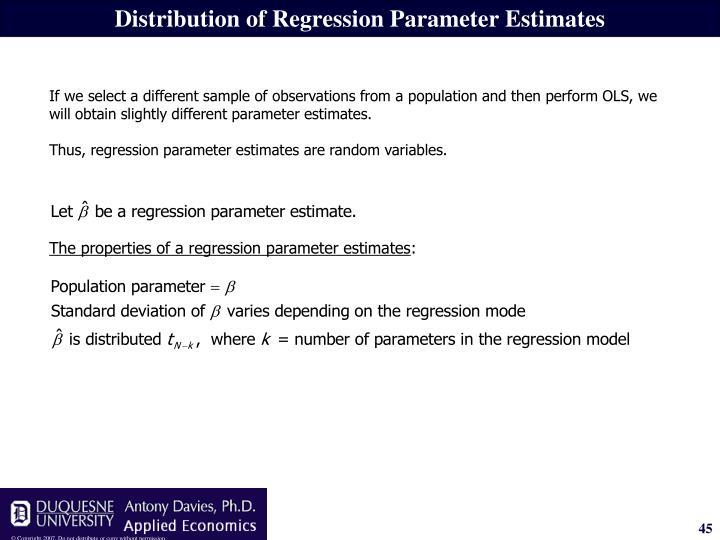 Distribution of Regression Parameter Estimates