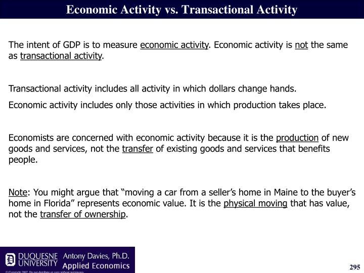 Economic Activity vs. Transactional Activity