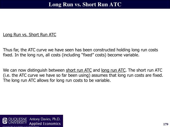 Long Run vs. Short Run ATC
