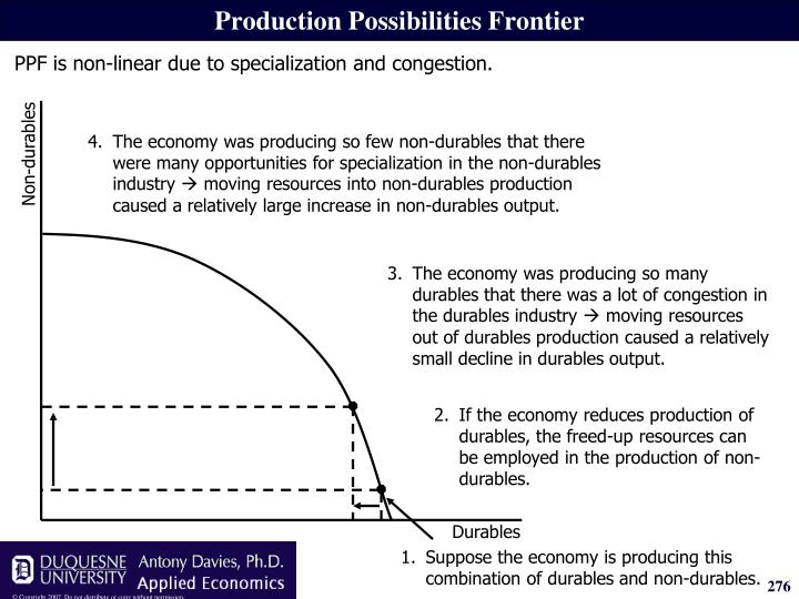 4.The economy was producing so few non-durables that there were many opportunities for specialization in the non-durables industry