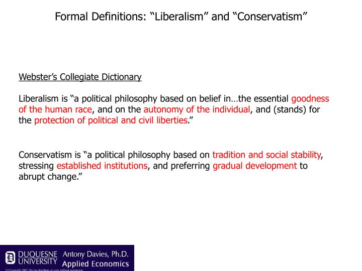 """Formal Definitions: """"Liberalism"""" and """"Conservatism"""""""
