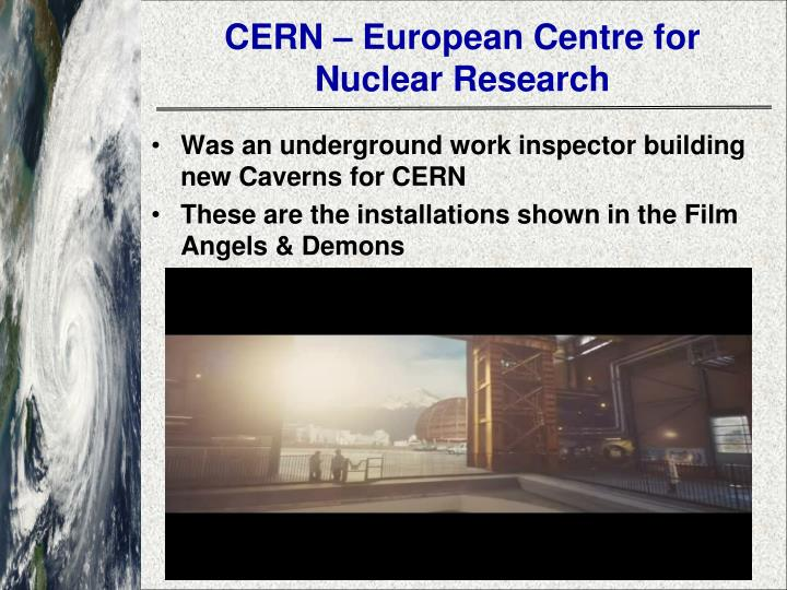 CERN – European Centre for Nuclear Research
