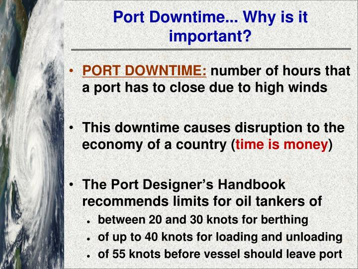 Port Downtime... Why is it important?