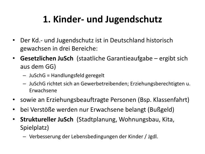 1. Kinder- und Jugendschutz