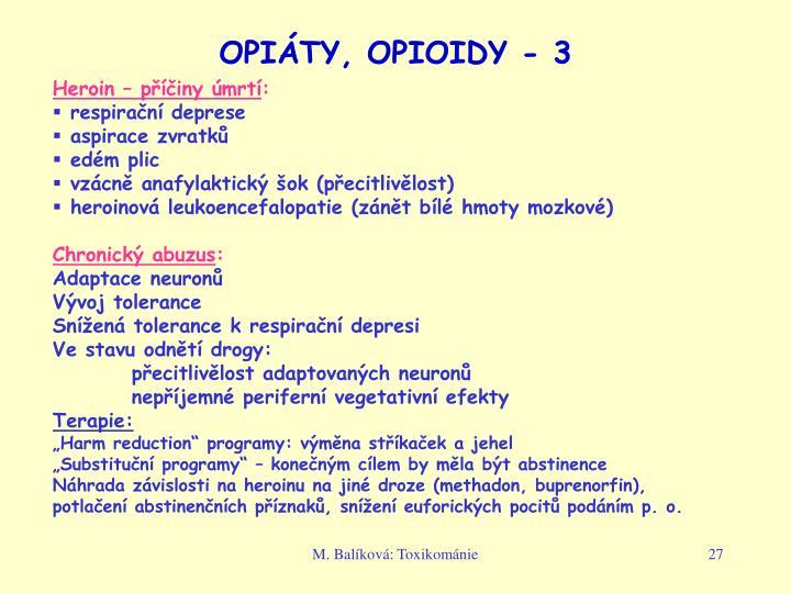 OPIÁTY, OPIOIDY - 3