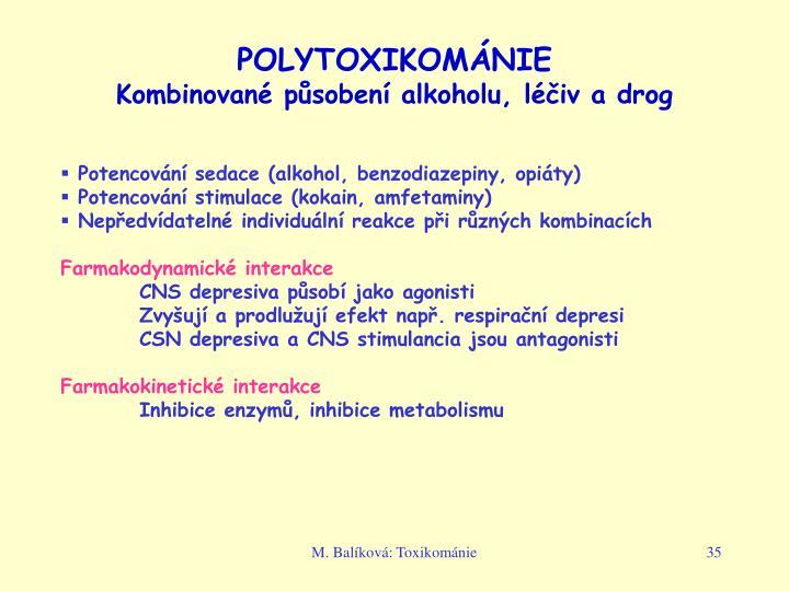 POLYTOXIKOMÁNIE