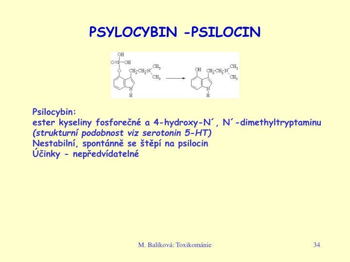PSYLOCYBIN -PSILOCIN