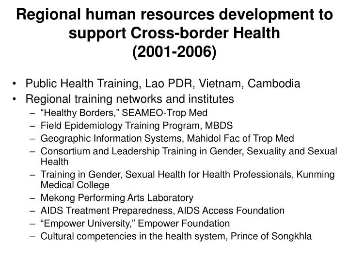 Regional human resources development to support Cross-border Health