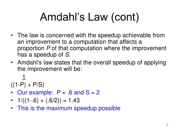 Amdahl's Law (cont)