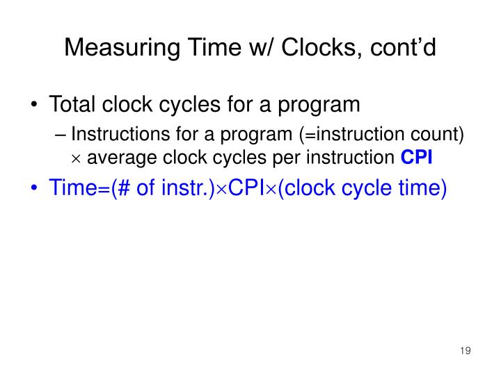 Measuring Time w/ Clocks, cont'd