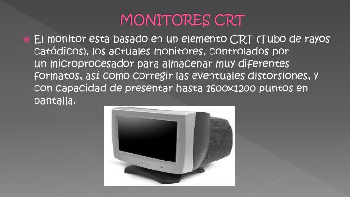 MONITORES CRT