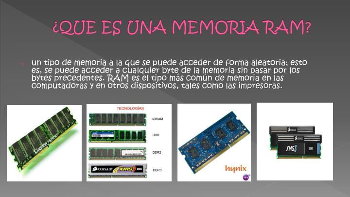 ¿QUE ES UNA MEMORIA RAM?