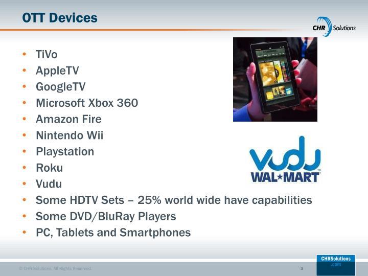 OTT Devices