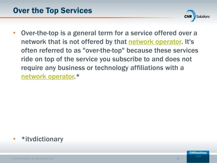 Over the Top Services