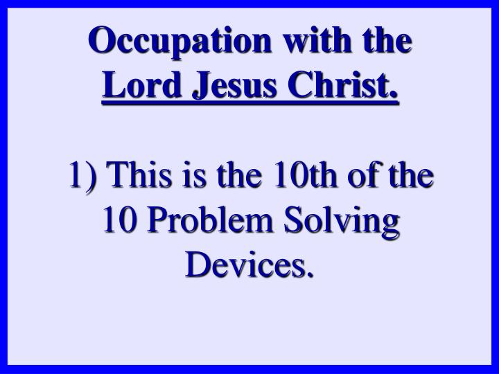 Occupation with the