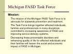 michigan fasd task force1