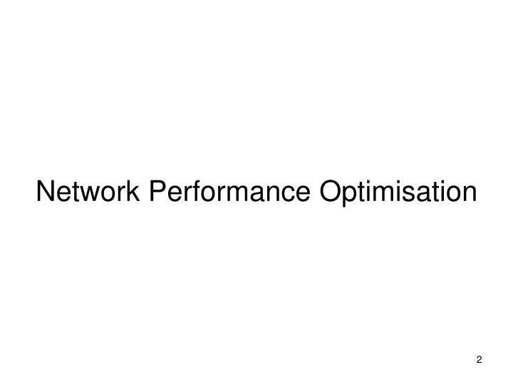 Network performance optimisation