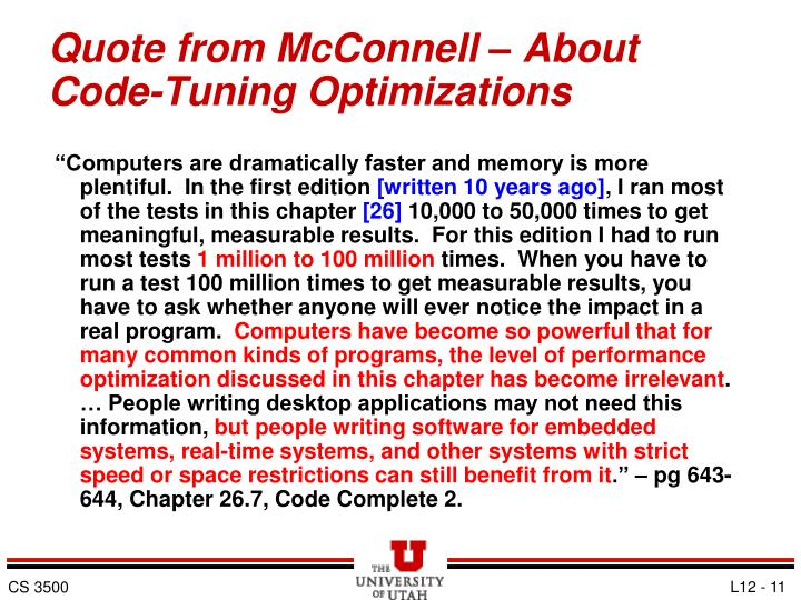 Quote from McConnell – About Code-Tuning Optimizations