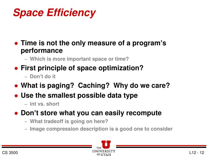 Space Efficiency