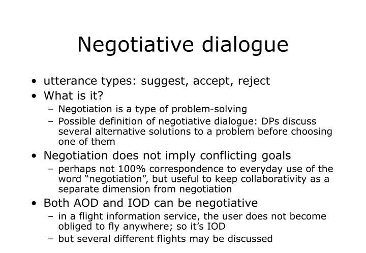 Negotiative dialogue