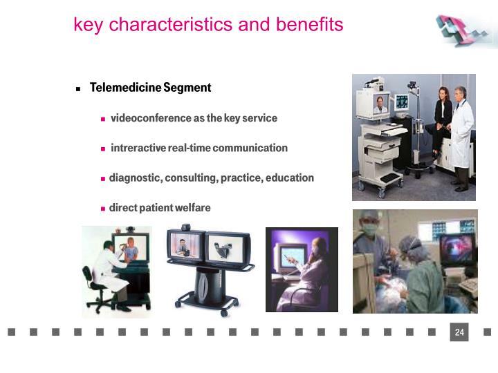 key characteristics and benefits