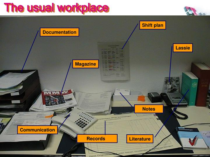 The usual workplace