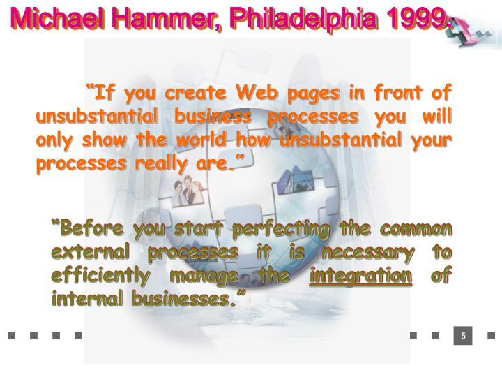 Michael Hammer, Philadelphia