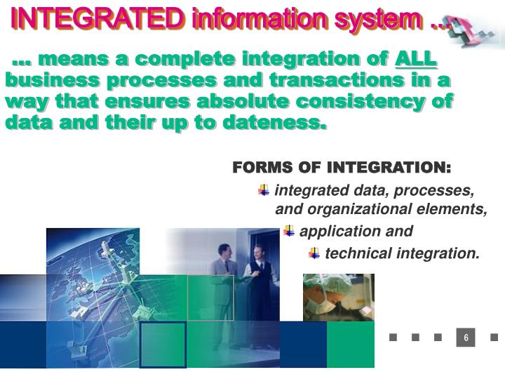 INTEGRATED information system