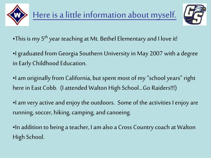 Here is a little information about myself.