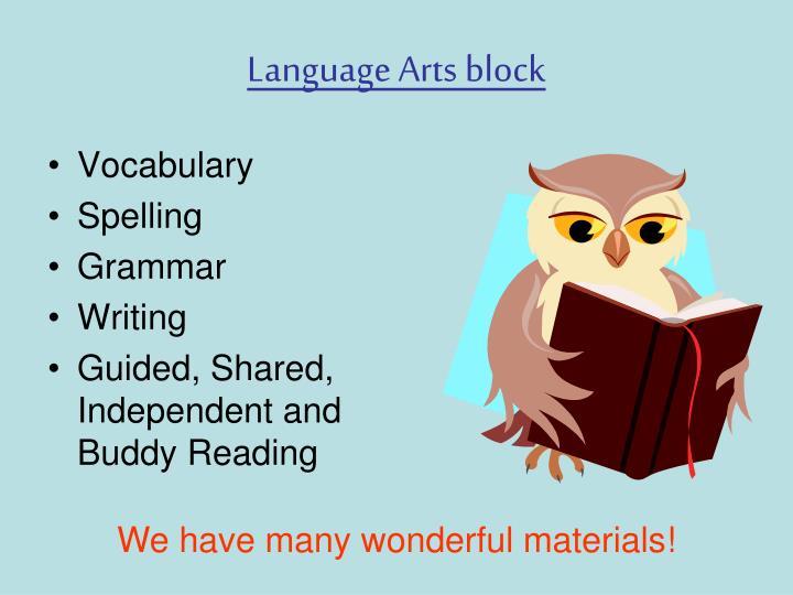 Language Arts block