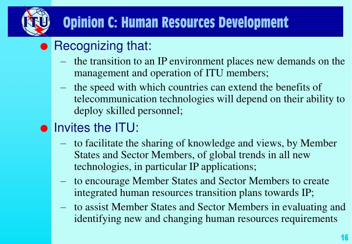 Opinion C: Human Resources Development