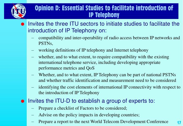 Opinion D: Essential Studies to facilitate introduction of IP Telephony