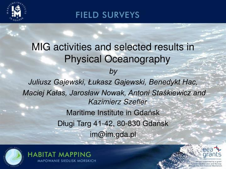 MIG activities and selected results in Physical Oceanography
