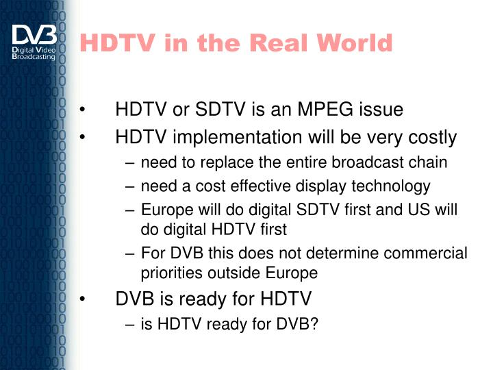 HDTV in the Real World