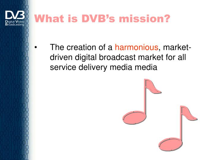 What is DVB's mission?