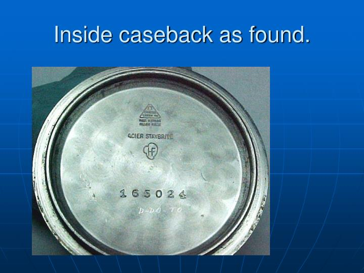 Inside caseback as found.