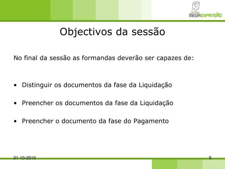 Objectivos da sessão