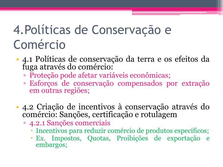 4.Políticas de Conservação e Comércio