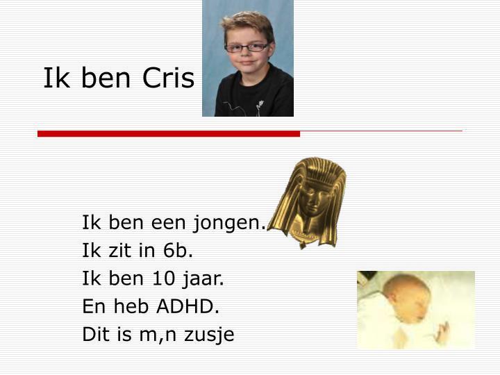 Ik ben Cris blok