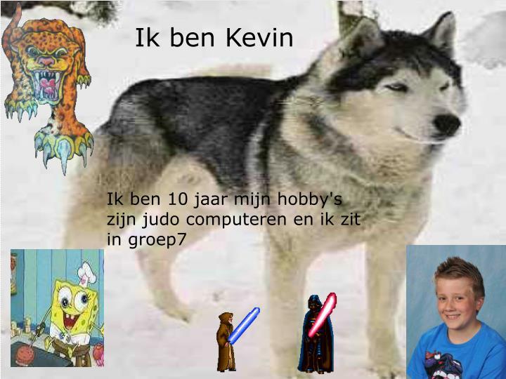 Ik ben Kevin