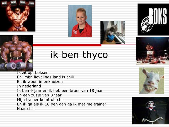 ik ben thyco