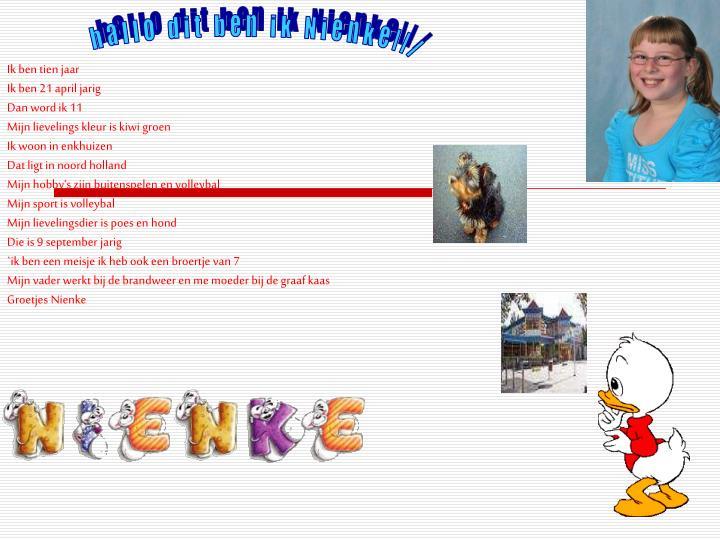 hallo dit ben ik Nienke...