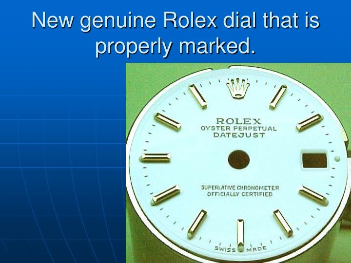 New genuine Rolex dial that is properly marked.