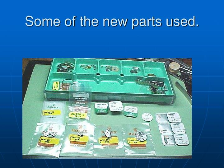 Some of the new parts used.